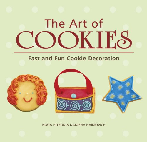The Art of Cookies: Easy to Elegant Cookie Decoration [A Baking Book] (English Edition)