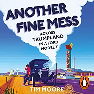 Another Fine Mess                   By:                                                                                                                                 Tim Moore                               Narrated by:                                                                                                                                 Tim Moore                      Length: 10 hrs and 17 mins     30 ratings     Overall 4.8