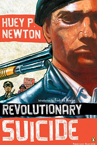 Revolutionary Suicide: (Penguin Classics Deluxe Edition)