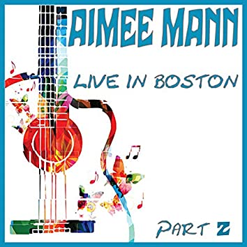 Live in Boston Part 2 (Live)