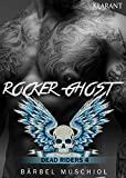 Rocker Ghost - Dead Riders 4