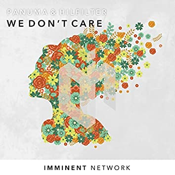 We Don't Care (feat. Paiige)