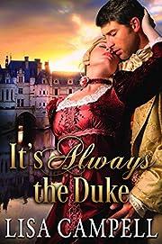 It's Always the Duke: Historical Regency Romance
