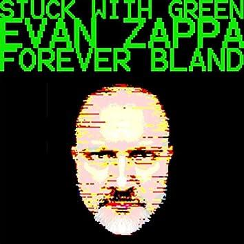 Forever Bland