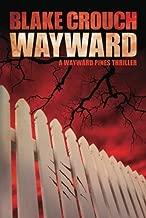 wayward pines secret