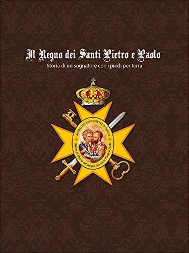 Il Regno dei Santi Pietro e Paolo