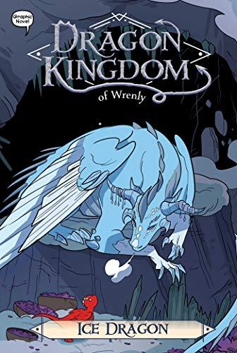 Ice Dragon (Dragon Kingdom of Wrenly Book 6) (English Edition)