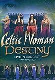 Celtic Woman: Destiny Live In Concert DVD