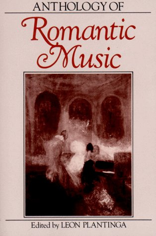 Anthology of Romantic Music (The Norton Introduction to...