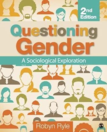 [(Questioning Gender: A Sociological Exploration)] [Author: Robyn Ryle] published on (April, 2014)
