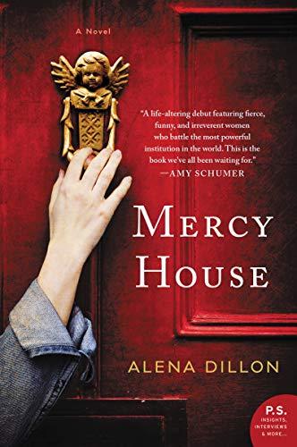 Mercy House: A Novel
