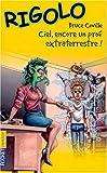 Rigolo, tome 20 : Ciel, encore un prof extraterrestre !