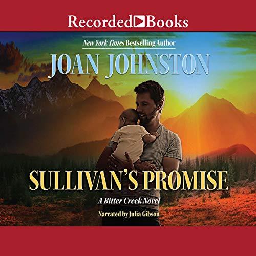 Sullivan's Promise: A Bitter Creek Novel