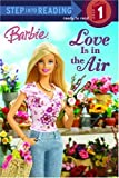 Barbie: Love Is in the Air (Step into Reading)