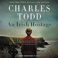An Irish Hostage (Bess Crawford Mysteries)