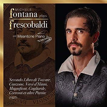 Frescobaldi Complete Keyboard Works, 6 - Il Secondo Libro di Toccate