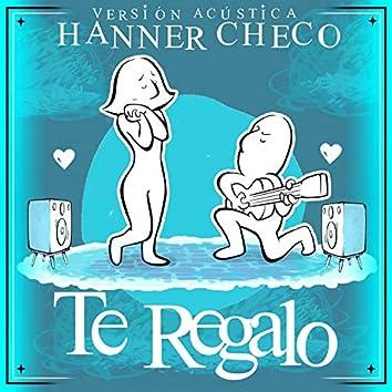 Te Regalo (Acústica)