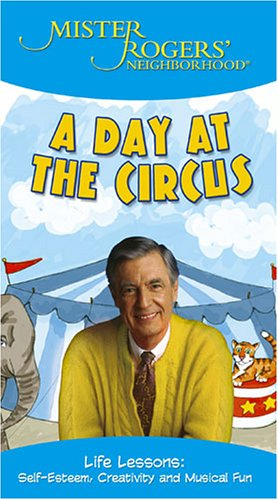 Mister Rogers' Neighborhood - A Day at the Circus [VHS]