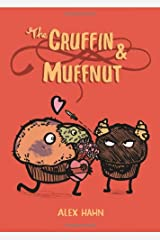 The Cruffin and Muffnut Paperback
