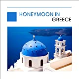 Honeymoon In Greece (Bouzouki & Sirtaki)