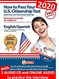 US Citizenship Test Study Guide 2020 + 1 audio CD. Citizenship Study Guide 2020 with AUDIO. How to Pass Your US Citizenship Test (English-Spanish).Naturalization Exam preparation based on real cases. Includes a PRACTICE TEST with FREE Online Audio + 1 Audio CD. Ciudadana Americana
