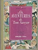 Les aventures de Tom Sawyer Collection Charme des jeunes Librairie ISTRA 1947 - Librairie Istra