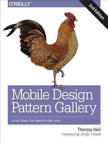 Mobile Design Pattern Gallery: UI Patterns for Smartphone Apps (English Edition)の詳細を見る
