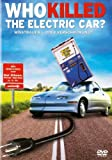"Das Elektroauto als Doku-Blockbuster – ""Who killed the Electric Car?"" und ""The Revenge of the Electric Car"""