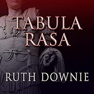 Tabula Rasa     Roman Empire Series, Book 6              By:                                                                                                                                 Ruth Downie                               Narrated by:                                                                                                                                 Simon Vance                      Length: 10 hrs and 19 mins     59 ratings     Overall 4.6