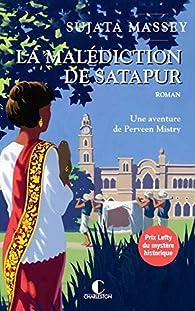 La malédiction de Satapur par Sujata Massey