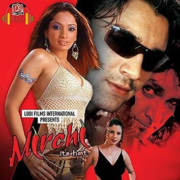 Mirchi Its Hot