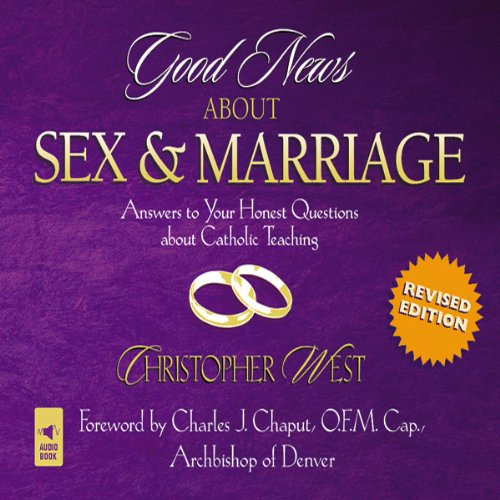 Good News About Sex and Marriage audiobook cover art