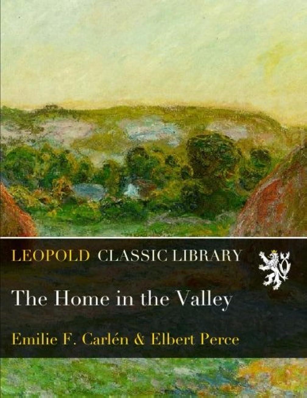 エッセンスたとえ咽頭The Home in the Valley