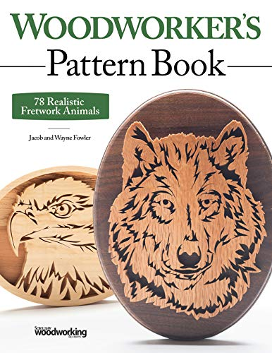 Fowler, W: Woodworker's Pattern Book: 78 Realistic Fretwork Animals