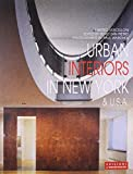 Urban Interiors in New York & USA (International Architecture and Interiors) by Matteo Vercelloni (1997-01-02)
