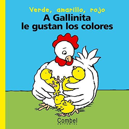 A gallinita le gustan los colores (Palabras menudas series)