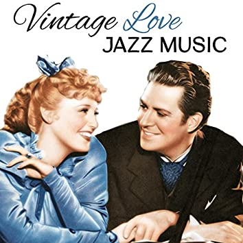 Vintage Love: Jazz Music – Sensual Sounds of Piano and Saxophone, Melody for Lovers, Special Moments, Relax Time, Instrumental Background