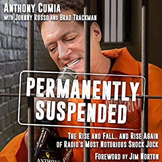 Permanently Suspended: The Rise and Fall... and Rise Again of Radio's Most Notorious Shock Jock audiobook cover art