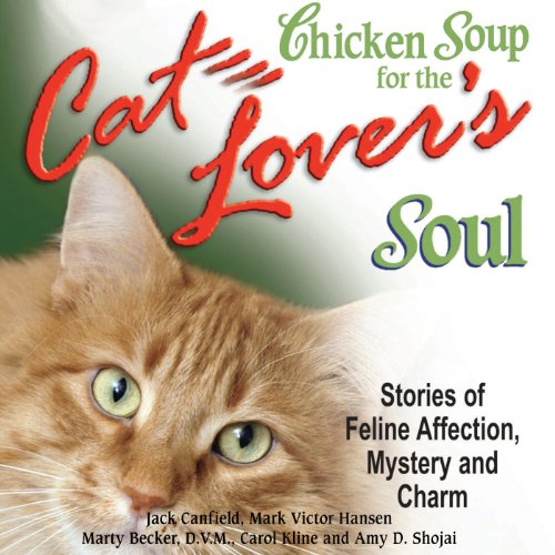 『Chicken Soup for the Cat Lover's Soul: Stories of Feline Affection, Mystery and Charm』のカバーアート