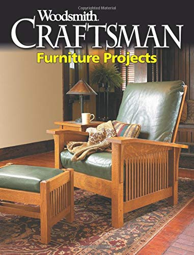 Craftsman Furniture Projects: 12 step-by-step Craftsman Project Plans