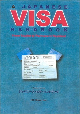 A Japanese Visa Handbook: From Tourist to Permanent Resident