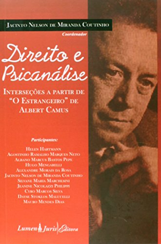 Direito e Psicanálise. Introduções a Partir de O Estrangeiro de Albert Camus