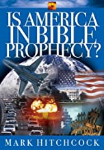 Is America in Bible Prophecy? (End Times Answers Book 1)