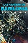 Las cenizas de Babilonia par Corey