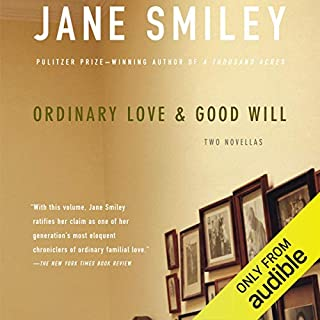 Ordinary Love and Good Will audiobook cover art