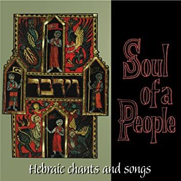 Hebraic Chants and Songs - The Soul of a People