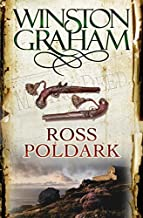 Ross Poldark: A Novel of Cornwall 1783 - 1787 by Winston Graham (Unabridged, 6 Jun 2008) Paperback
