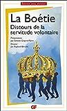 Discours de la servitude volontaire (Prépas scientifiques 2016-2017) - Format Kindle - 5,49 €