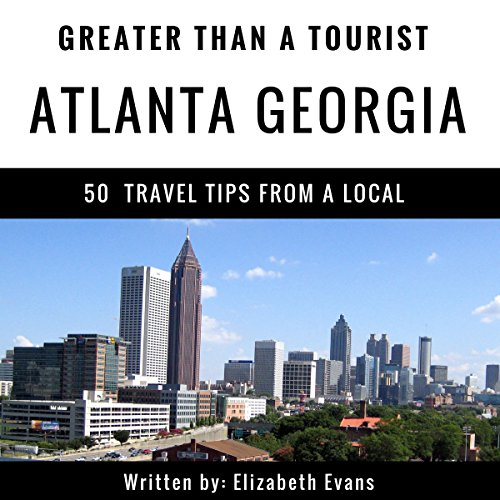 Greater Than a Tourist: Atlanta, Georgia audiobook cover art
