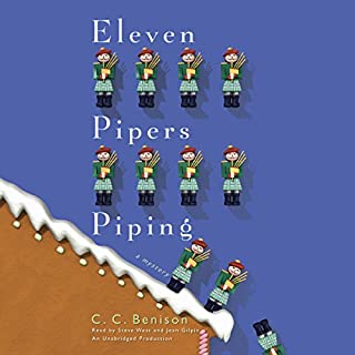 Eleven Pipers Piping     A Father Christmas Mystery              By:                                                                                                                                 C. C. Benison                               Narrated by:                                                                                                                                 Steve West,                                                                                        Jean Gilpin                      Length: 17 hrs     90 ratings     Overall 4.0